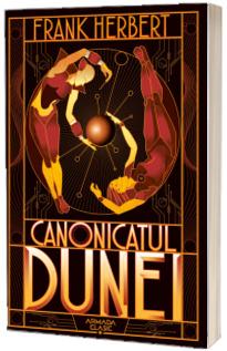 Canonicatul Dunei (Seria Dune, partea a VI-a, ed. 2019)
