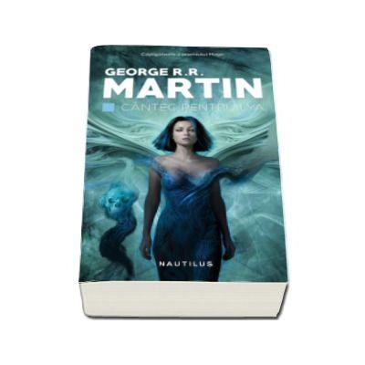 Cantec pentru Lya - George R.R. Martin