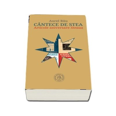 """Cantece de stea. Articole aniversare ,,Steaua\"""""""
