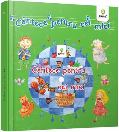 Cantece pentru cei mici - Contine CD