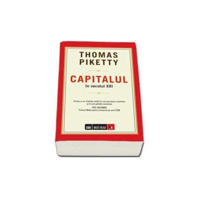 Capitalul in secolul XXI - Cartea ce va schimba modul in care percepem societatea si in care gandim economia