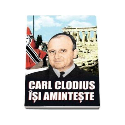 Carl Clodius isi aminteste