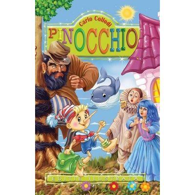 Carlo Collodi - Pinocchio - Editie ilustrata (Editie 2015)