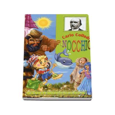 Carlo Collodi - Pinocchio - Editie ilustrata (Editie 2017)