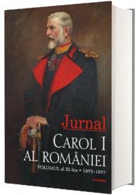 Carol I al Romaniei. Jurnal. Volumul al III-lea: 1893-1897