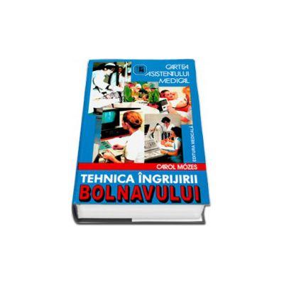 Cartea asistentului medical (Tehnica ingrijirii bolnavului). Editia a VII-a