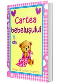 Cartea bebelusului: Fata. Pastreaza cele mai frumoase amintiri