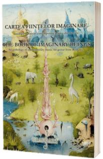 Cartea fiintelor imaginare, editie bilingva romana-engleza