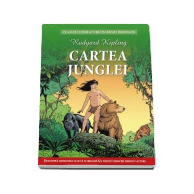 Cartea Junglei - Clasicii literaturii in benzi desenate