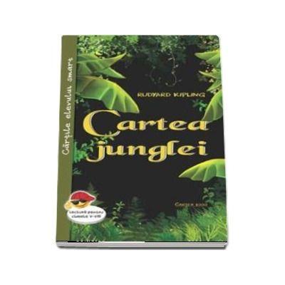 Cartea junglei - Rudyard Kipling (Cartile elevului smart, lectura pentru clasele I-VIII)