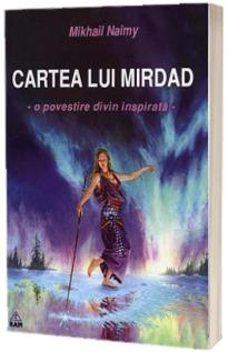 Cartea lui Mirdad - o povestire divin inspirata