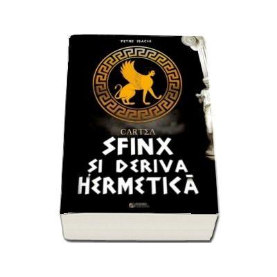 Cartea Sfinx si deriva hermetica