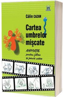 Cartea umbrelor miscate - Animatie pentru filme si jocuri video