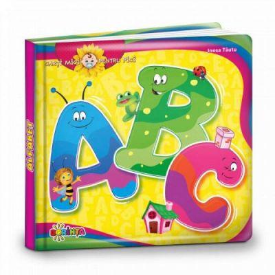 Carti mici pentru pici. Alfabet ABC