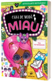 Casa de moda MIAU. Vila top-modelelor. Carte de colorat cu autocolante