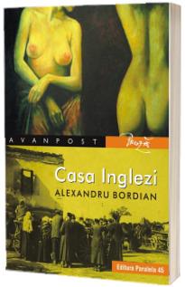 Casa Inglezi - Alexandru Bordian