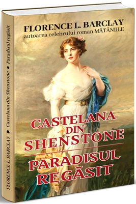 Castelana din Shenstone si paradisul regasit