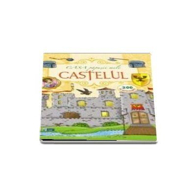 Castelul. Casa papusii mele