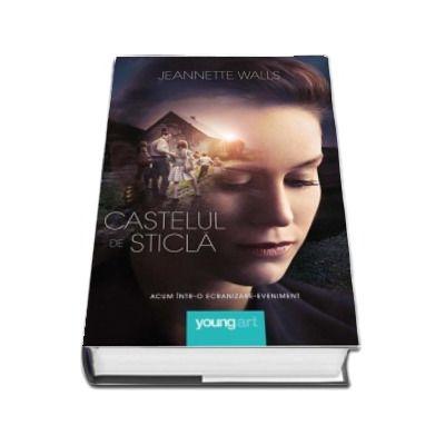 Castelul de sticla - Jeannette Walls (Editie Tie-In)