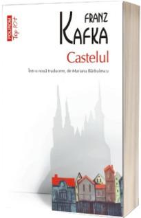 Castelul - Franz Kafka (Editie de buzunar Top 10)