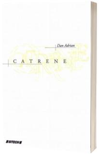 Catrene -  Dan Adrian