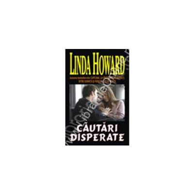 Cautari disperate (Howard, Linda)