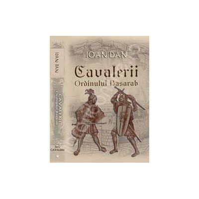 CAVALERII ORDINULUI BASARAB EBOOK DOWNLOAD