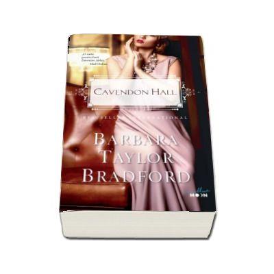 Cavendon Hall - Barbara Taylor Bradford (Colectia Blue Moon)