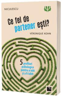 Ce fel de partener esti? Cinci profiluri psihologice pentru a iubi si a fi iubit