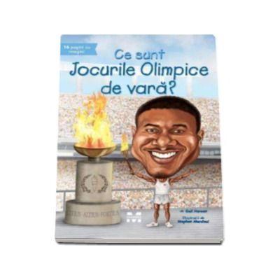 Ce sunt Jocurile Olimpice de vara? -  Ilustratii de Stephen Marchesi