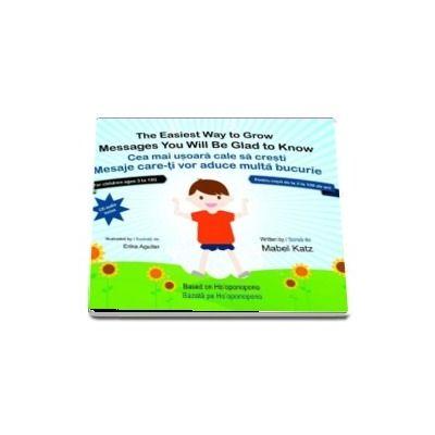 Cea mai usoara cale sa cresti - MABEL KATZ (Carte si CD). Mesaje care-ti vor aduce multa bucurie