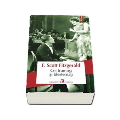 Cei frumosi si blestemati - Francis Scott Fitzgerald (editia 2018)
