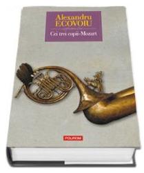 Cei trei copii-Mozart (Editie Cartonata)