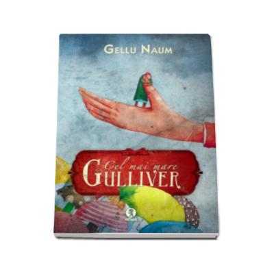 Cel mai mare Gulliver