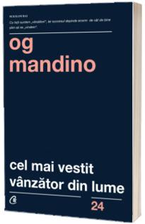 Cel mai vestit vanzator din lume - Editia a III-a (Og Mandino)