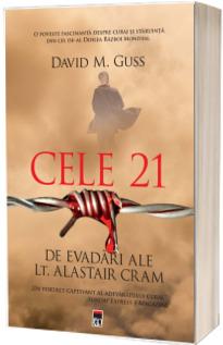 Cele 21 de evadari ale locotenentului Alastair Cram