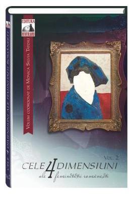 Cele 4 dimensiuni ale feminitatii romanesti, volumul II
