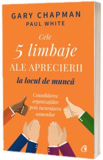 Cele 5 limbaje ale aprecierii la locul de munca