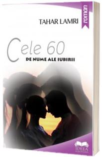 Cele 60 de nume ale iubirii