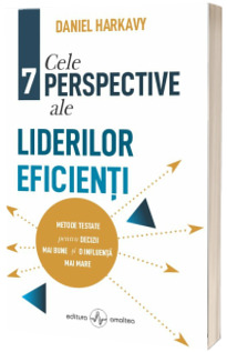 Cele 7 perspective ale liderilor eficienti