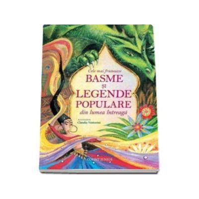 Cele mai frumoase basme si legende populare din lumea intreaga - Ilustratii de Claudia Venturini