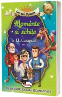 Cele mai frumoase Momente si schite - Ion Luca Caragiale