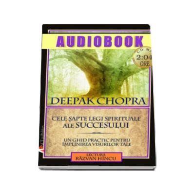 Cele sapte legi spirituale ale succesului. Audiobook