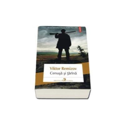 Cenusa si tarina - Traducere din limba rusa si note de Justina Bandol