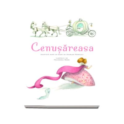 Cenusareasa - Ilustratii de Francesca Rossi
