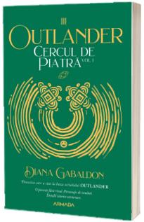 Cercul de piatra vol. 1 (Seria Outlander, partea a III-a, ed.2020)