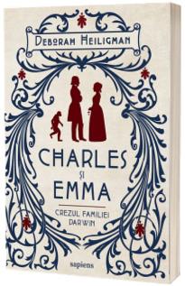 Charles si Emma. Crezul familiei Darwin