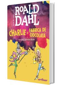 Charlie si Fabrica de Ciocolata - Editie cu coperti cartonate