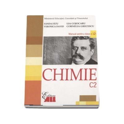Chimie C2. Manual pentru clasa a XII-a