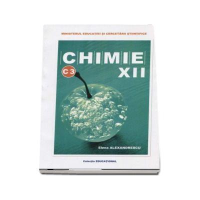 Chimie C3 manual pentru clasa a XII-a